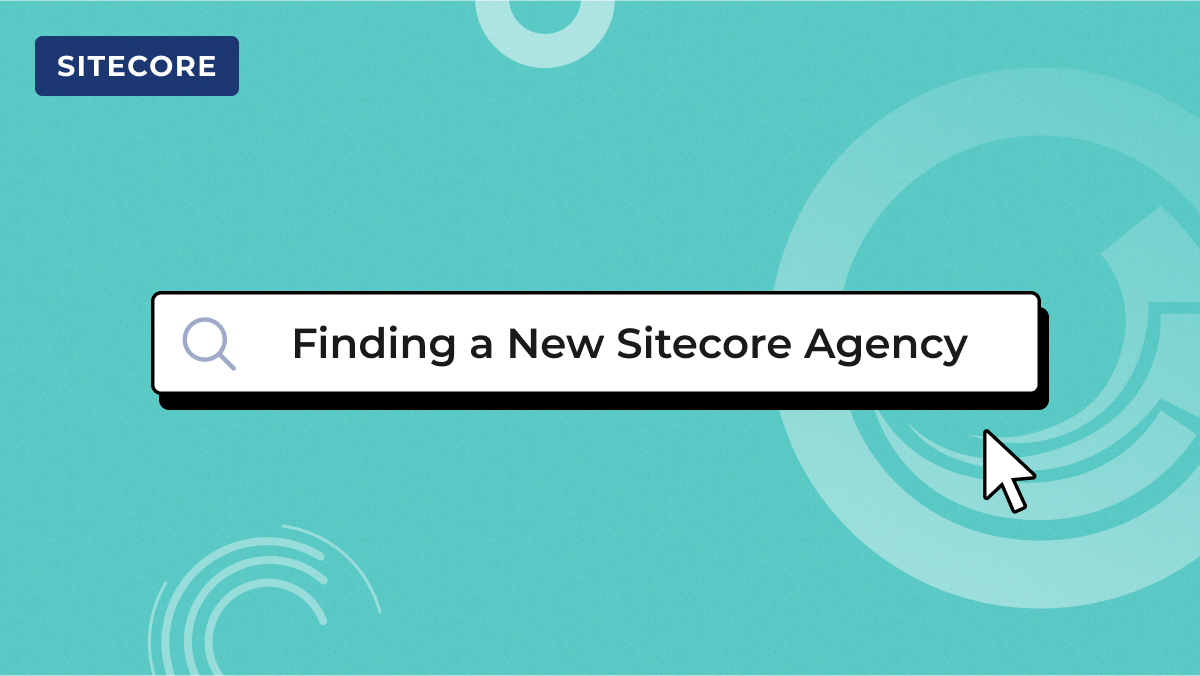 finding a new sitecore agency