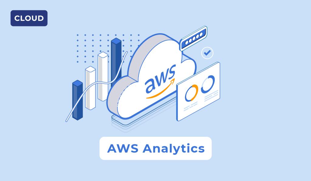 AWS Analytics