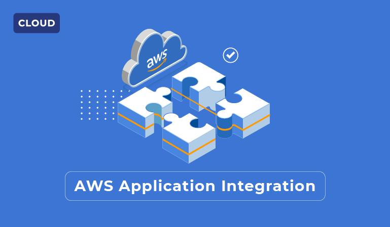 Application Integration of AWS