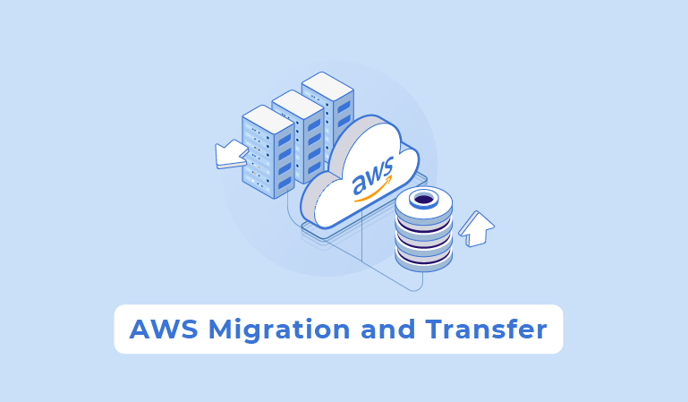 AWS Migration and Transfer