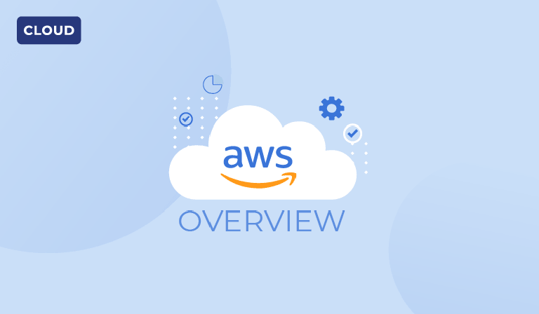 verview of Amazon Web Services (AWS)
